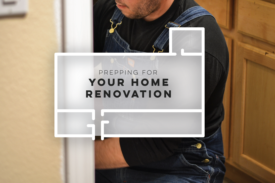 Prepping for your Home Renovation | Boom Brothers, Madison, WI